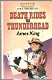 Death Rides the Thunderhead, Ames King, 1853893374