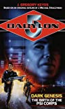 Dark Genesis: The Birth of the Psi Corps (Babylon 5)