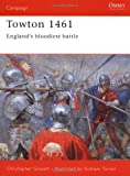 Towton 1461: England's Bloodiest Battle by Christopher Gravett front cover