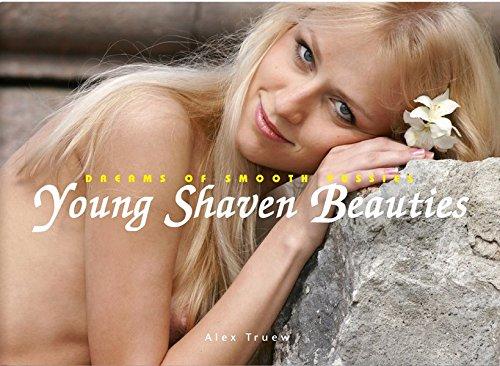 Young Shaven Beauties: Dreams of smooth pussies (Englisch) Gebundenes Buch – 1. September 2013 Alex Truew Edition Reuss 3943105245 Fotografie
