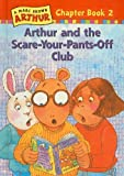 Arthur and the Scare-Your-Pants-off Club, Marc Brown, 0780784545