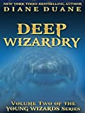 Front cover for the book Deep Wizardry by Diane Duane