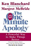 img - for The One Minute Apology: A Powerful Way to Make Things Better by Ken Blanchard (2003-04-22) book / textbook / text book