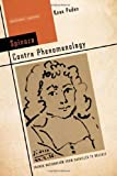 Spinoza Contra Phenomenology, Knox Peden, 0804791341