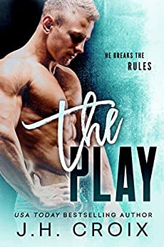 The Play (Brit Boys Sports Romance Book 1) by [Croix, J.H.]