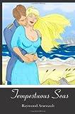 Tempestuous Seas, Raymond Arsenault, 1439270260