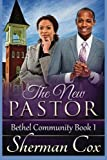 The New Pastor (Bethel Community Church) (Volume 1)