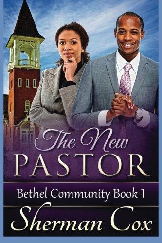 The New Pastor (Bethel Community Church) (Volume 1)