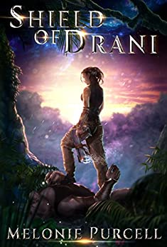 Shield of Drani (World of Drani Book 1) by [Purcell, Melonie]