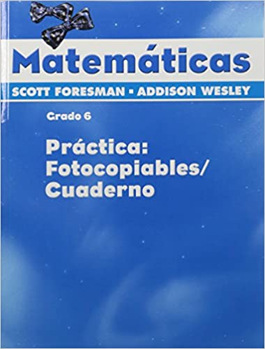 SCOTT FORESMAN ADDISON WESLEY MATH 2005 SPANISH PRACTICE MASTERS ...