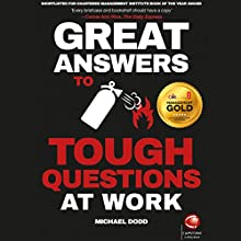 Great Answers to Tough Questions at Work Audiobook by Michael Dodd Narrated by Michael Dodd