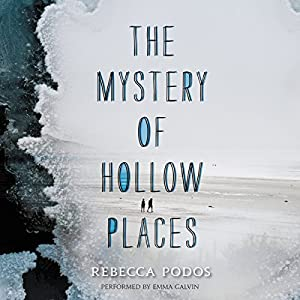 The Mystery of Hollow Places Hörbuch