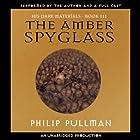 The Amber Spyglass: His Dark Materials, Book 3 Hörbuch von Philip Pullman Gesprochen von: Philip Pullman, full cast