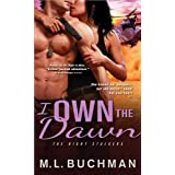 I Own the Dawn (The Night Stalkers, 2)