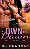 I Own the Dawn (The Night Stalkers)