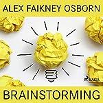 Brainstorming | Alex Faikney Osborn