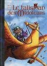 Le talisman de Midolcans, tome 2 : Monsieur Kelinto par Djian