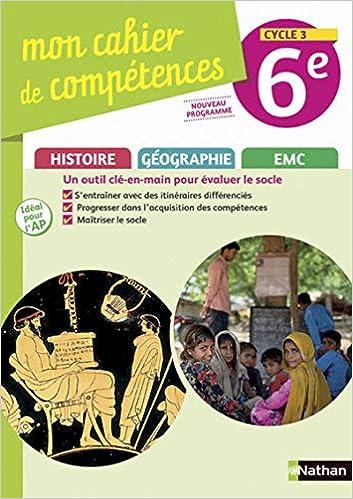 Mon Cahier De Competences Histoire Geographie Emc 6e Amazon