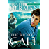 The Right Call: A Novel (Sophie Trace Trilogy Book 3)
