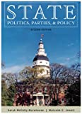 State Politics, Parties, and Policy, Sarah McCally Morehouse and Malcolm E. Jewell, 0742510999