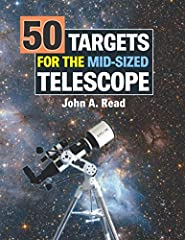 Written as a follow up to 50 Things to See with a Small Telescope,containing virtually no overlap in content, 50 Targets for the Mid-Sized Telescope introduces the beginner stargazer to a new assortment of astronomical wonders. With e...