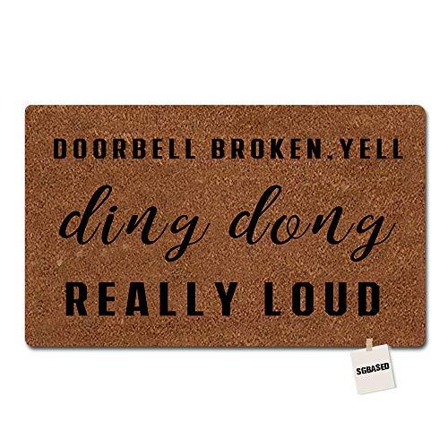 Yell Fabric - SGBASED Door Mat Funny Doormat Door Bell Is Broken, Yell Ding Dong Really Loud Mat Washable Floor Entrance Outdoor & Indoor Rug Doormat Non-woven Fabric (23.6 X 15.7 inches)