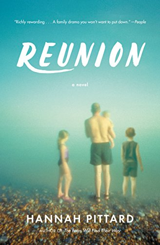 Reunion: A Novel by [Pittard, Hannah]