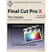 Final Cut Pro X - The Details: A new type of manual - the visual approach