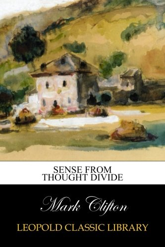 Read Online Sense from Thought Divide pdf