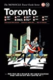 The Monocle Travel Guide to Toronto: The Monocle Travel Guide Series