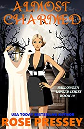 Almost Charmed: A Witch Cozy Mystery (Halloween LaVeau Witch Mystery Series Book 10)