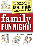 Family Fun Night!, Cynthia L. Copeland, 1604330945