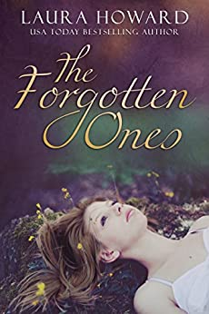 The Forgotten Ones: Book 1 (The Danaan Trilogy) by [Howard, Laura]