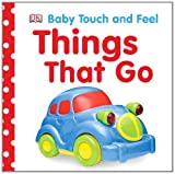Best DK PUBLISHING Books For New Babies - Baby Touch and Feel: Things That Go Review