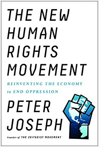 Reinventing the Economy to End Oppression The New Human Rights Movement