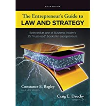 The Entrepreneur's Guide to Law and Strategy