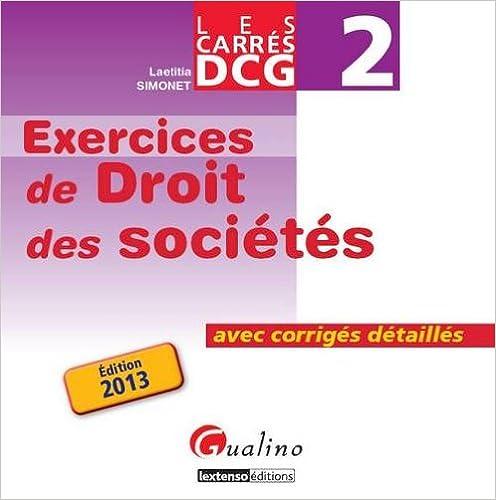 Livres gratuits en ligne Carrés Exos DCG 2 Droit des sociétés 2013 pdf ebook