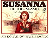 Susanna of the Alamo, John Jakes, 0152005951