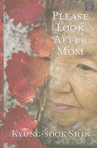 Please Look After Mom (Platinum Readers Circle (Center Point)) (West Point Mom)