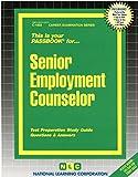 img - for Senior Employment Counselor(Passbooks) book / textbook / text book