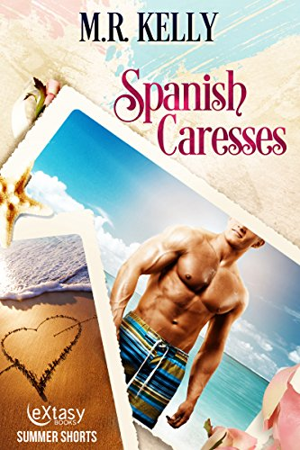 Book: Spanish Caresses by M. R. Kelly