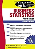 img - for Schaum's Outline of Business Statistics Fourth Edition by Leonard Kazmier (2003-09-19) book / textbook / text book