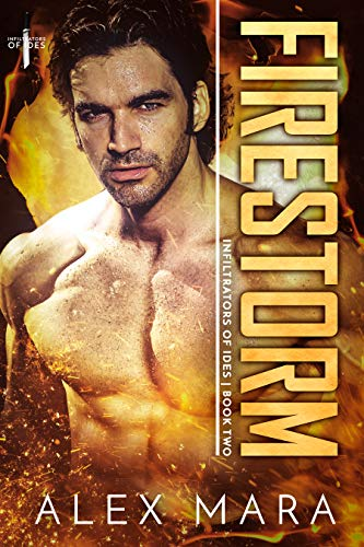 Firestorm: A SciFi Romance (Infiltrators of Ides Book 2)