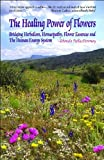 The Healing Power of Flowers, Rhonda PallasDowney, 1580541925