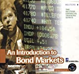img - for An Introduction to Bond Markets (The Reuters Financial Training Series) book / textbook / text book