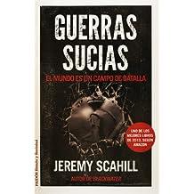 Guerras sucias (Spanish Edition)