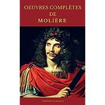 OEUVRES COMPLÈTES DE MOLIÈRE (Cronos Classics) (French Edition)
