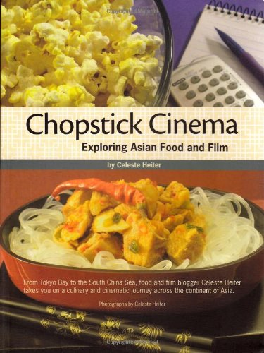 Chopstick Cinema: Exploring Asian Food and Film
