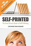 Self-Printed (3rd Ed.): The Sane Person's Guide to Self-Publishing