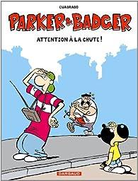 Parker et Badger, Tome 9 : Attention à la chute ! par Marc Cuadrado